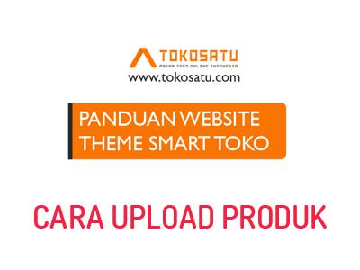 THEME SMART TOKO #4 Cara upload produk